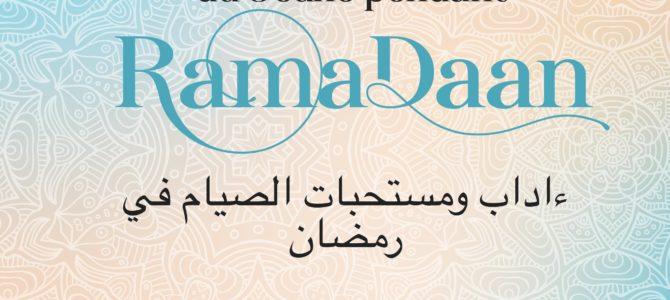 Samedi 04.05.2019 «Les comportements & recommandations du jeûne pendant RamaDaan»